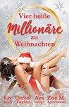 Vier heiße Millionäre zu Weihnachten by Ava Innings