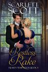 Restless Rake (Heart's Temptation, #5)