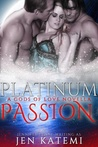 Platinum Passion (Gods of Love, #0)