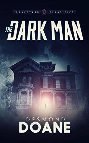 The Dark Man by Desmond Doane