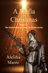 A Mafia Christmas (The Godmother and Her Syndicate, #1)