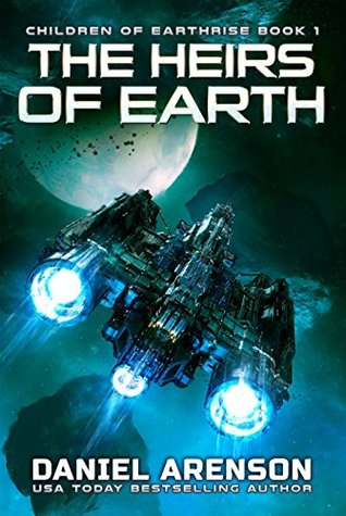 The Heirs of Earth (Children of Earthrise, #1)