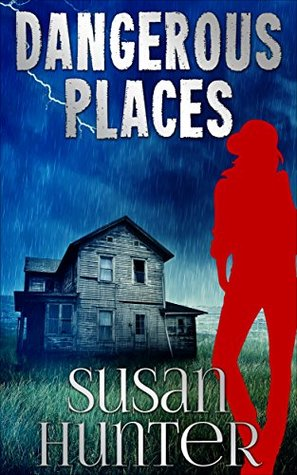 Dangerous Places (Leah Nash Mysteries #3)