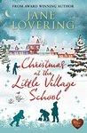 Christmas at the Little Village School (Choc Lit)