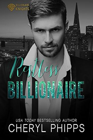 restless-billionaire-billionaire-knights-book-1