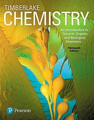 Chemistry: An Introduction to General, Organic, and Biological Chemistry Plus MasteringChemistry with Pearson eText -- Access Card Package (13th Edition)