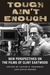Tough Ain't Enough: New Per...
