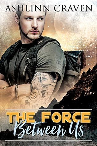 The Force Between Us