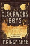 Clockwork Boys (Clocktaur War, #1)