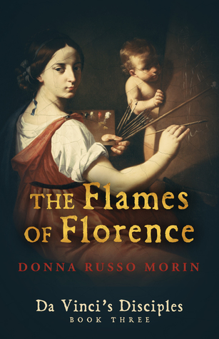 The Flames Of Florence (Da Vinci's Disciples #3)