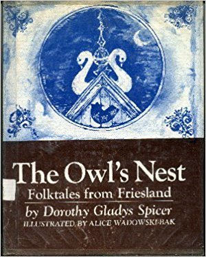 The Owl's Nest: Folktales From Friesland