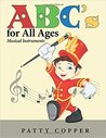 ABC's for All Ages: Musical Instruments