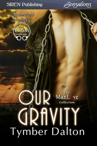 Our Gravity (Suncoast Society, #63)