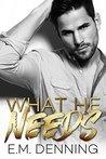 What He Needs (Desires #1)