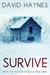 Survive by David Haynes