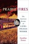 Prairie Fires: Th...