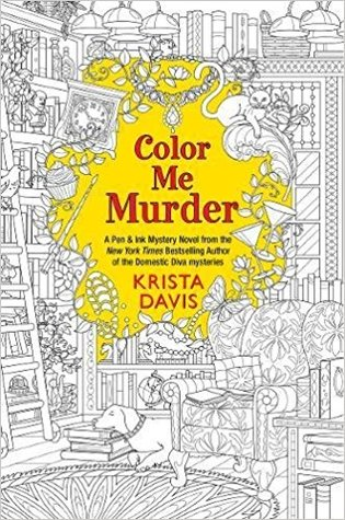 Color Me Murder Pen Ink Mysteries 1 By Krista Davis