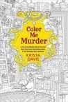 Color Me Murder (Pen & Ink Mysteries, #1)