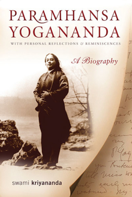 paramhansa-yogananda-a-biography-with-personal-reflections-and-reminiscences