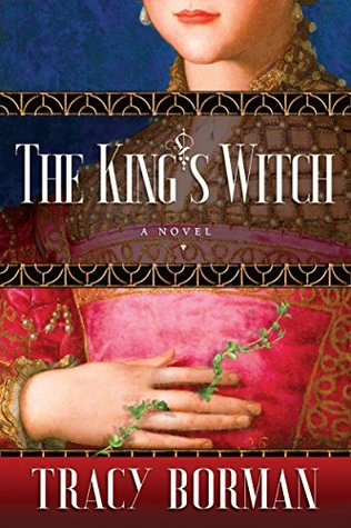 The King's Witch (Frances Gorges Trilogy #1)