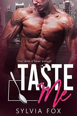 Taste Me: An Older Man, Younger Woman, Boss Romance