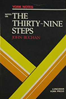York Notes on The Thirty-Nine Steps by John Buchan