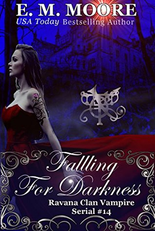 Falling For Darkness: Reverse Harem (A Ravana Clan Vampire Serial Book 14)