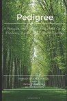 Pedigree: A Pedigree and Short History of the Covey, Fondessy, Austin and Culbreth Families: Second Edition: A Pedigree and Short History of the Covey, Fondessy, Austin and Culbreth Families