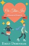 On Thin Ice (Ranchette Novelette, #1)