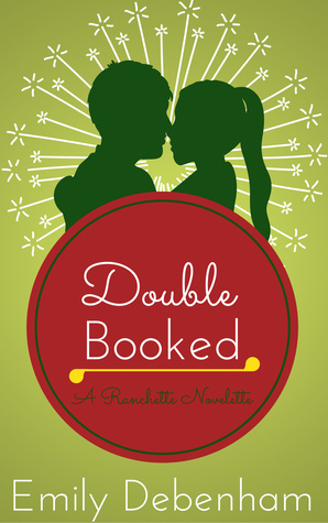 Double Booked (Ranchette Station, Book 2)
