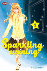 Sparkling Evening (Kirakira to Yoru ni Furu) Vol. 2