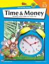The 100+ Series Time & Money, Grades 1-2: Building Math Skills for Daily Life