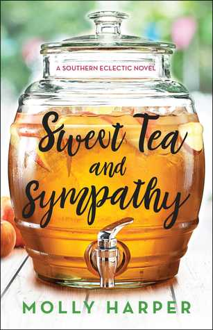 Sweet Tea and Sympathy (Southern Eclectic #1)