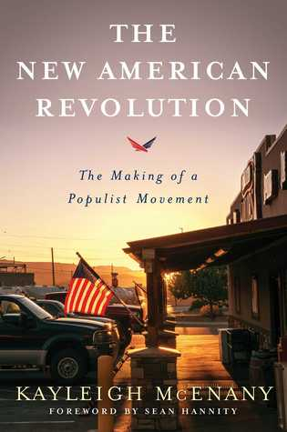 The New American Revolution by Kayleigh McEnany