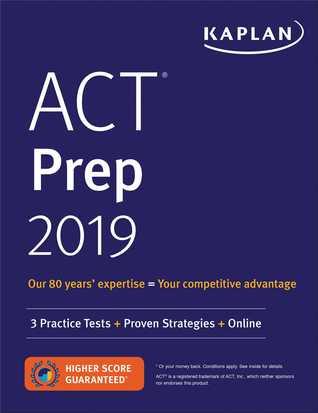 ACT Prep 2019: 3 Practice Tests + Proven Strategies + Online