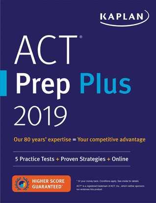 ACT Prep Plus 2019: 5 Practice Tests + Proven Strategies + Online