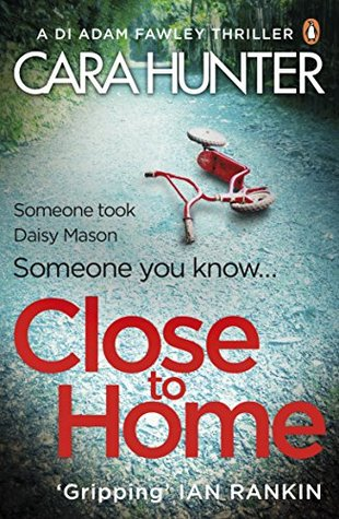 Close to Home (DI Adam Fawley, #1)