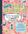 Bunk 9's Guide to Growing Up: Secrets, Tips, and Expert Advice on the Good, the Bad, and the Awkward