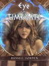 Eye of the Timegate by Russell Forden