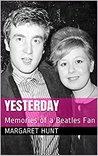 Yesterday: Beatles Fan Memories