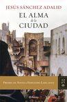 El alma de la ciudad (Autores Espanoles e Iberoameri)