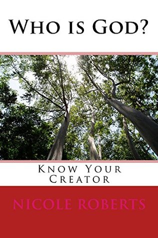 Who is God? (Know your Creator)