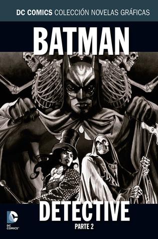 Batman: Detective, Parte 2 (Colección Novelas Gráficas DC Comics, núm. 36)