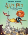 Alix Pix, tome 1  by Camille Masson