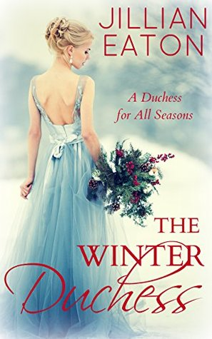 The Winter Duchess by Jillian Eaton