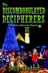 The Discombobulated Decipherers by Julie Seedorf