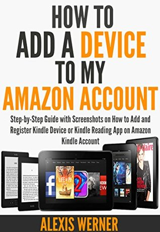 How to Add a Device to my Amazon Account: Step-by-Step Guide with