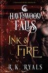 Ink & Fire (Havenwood Falls #7)