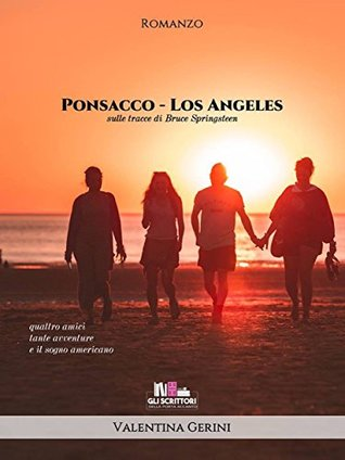 Ponsacco - Los Angeles: Sulle tracce di Bruce Springsteen