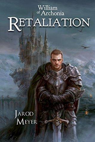 Retaliation (William of Archonia #2)